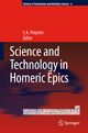 Science and Technology in Homeric Epics - S. A. Paipetis