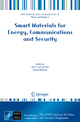 Smart Materials for Energy, Communications and Security - Igor A. Luk'yanchuk; Daoud Mezzane