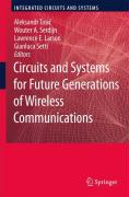 Circuits and Systems for Future Generations of Wireless Communications (Integrated Circuits and Systems)