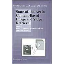 State-Of-The-Art In Content-Based Image And Video Retrieval - Remco-R Veltkamp