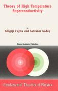 Fujita, S.;Godoy, S.: Theory of High Temperature Superconductivity