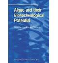 Algae and their Biotechnological Potential - Feng Chen