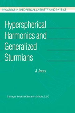 Hyperspherical Harmonics and Generalized Sturmians - Avery, John S.