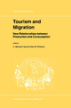 Tourism and Migration - C. Michael Hall; Alan M. Williams