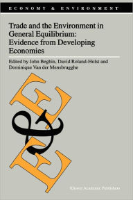 Trade and the Environment in General Equilibrium: Evidence from Developing Economies - John Beghin