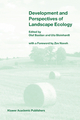 Development and Perspectives of Landscape Ecology - Olaf Bastian; Uta Steinhardt
