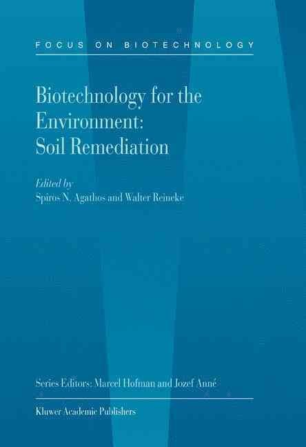 Biotechnology for the Environment - Spiros N. Agathos