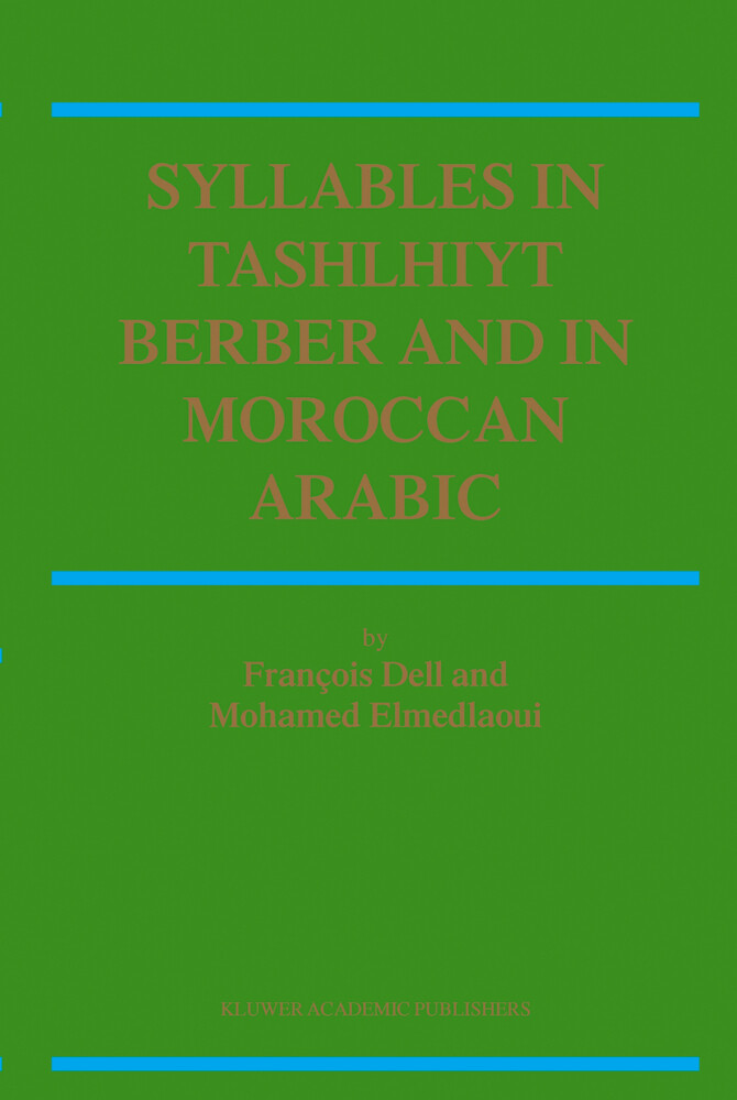 Syllables In Tashlhiyt Berber And In Moroccan Arabic als Buch von F. Dell, M. Elmedlaoui - F. Dell, M. Elmedlaoui