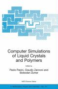 Computer Simulations of Liquid Crystals and Polymers: Proceedings of the NATO Aadvanced Research Workshop on Computational Methods for Polymers and Li