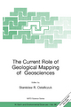 Current Role of Geological Mapping in Geosciences - Stanislaw R. Ostaficzuk