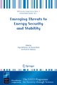 Emerging Threats to Energy Security and Stability - Hugo McPherson; W. Duncan Wood; Derek M. Robinson