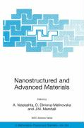 Nanostructured and Advanced Materials for Applications in Sensor, Optoelectronic and Photovoltaic Technology