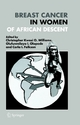 Breast Cancer in Women of African Descent - Christopher K. O. Williams;  Olufunmilayo I. Olopade;  Carla I. Falkson