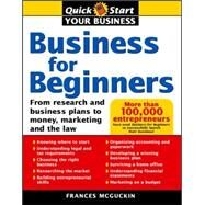 Business For Beginners: From Research And Business Plans To Money, Marketing, And The Law - McGuckin, France
