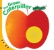 Look & See: The Green Caterpillar - Sterling Children's