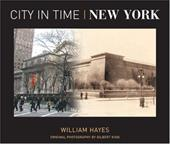 City in Time: New York - Hayes, William / King, Gilbert