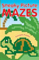 Sneaky Picture Mazes