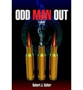 Odd Man Out - Robert J. Sutter