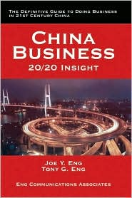 China Business: 20/20 Insight - Joe Y. Eng, Tony G. Eng