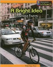 Bright Idea: Conserving Energy - Tristan Boyer Binns