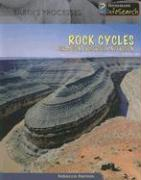 Rock Cycles: Formation, Properties, and Erosion