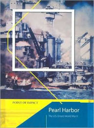 Pearl Harbor: The US Enters World War II - Richard Tames