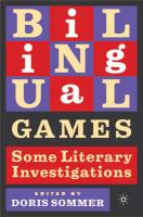 Bilingual Games: Some Literary Investigations