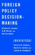 Foreign Policy Decision Making (Revisited)
