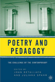 Poetry and Pedagogy - Joan Retallack; Juliana Spahr