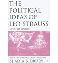 The Political Ideas of Leo Strauss, Updated Edition - S. Drury