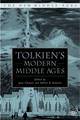 Tolkien's Modern Middle Ages - Jane Chance; Alfred K. Siewers