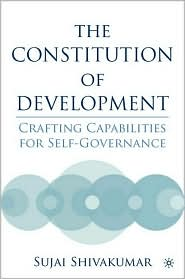 Constitution of Development: Crafting Capabilities for Self-Governance