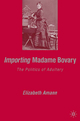 Importing Madame Bovary - E. Amann