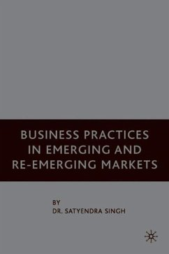 Business Practices in Emerging and Re-Emerging Markets - Singh, S.