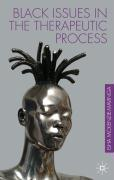 Understanding Black Issues in the Therapeutic Process