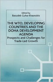 The Wto, Developing Countries, And The Doha Development Agenda