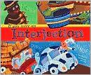 If You Were an Interjection - Nancy Loewen, Sara Gray (Illustrator)