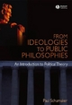 From Ideologies to Public Philosophies - Paul Schumaker; Carisa Showden