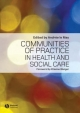 Communities of Practice in Health and Social Care - Andree Le May
