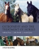 Osteopathy and the Treatment of Horses - Anthony Pusey; Julia Brooks; Annabel Jenks