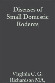 Diseases of Small Domestic Rodents - Virginia C. G. Richardson