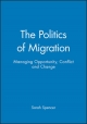 Politics of Migration - Sarah Spencer