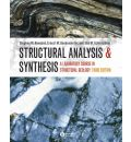 Structural Analysis and Synthesis - a Laboratory Course in Structural Geology 3E - Stephen M. Rowland