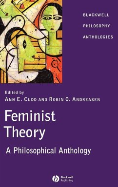 Feminist Theory: A Philosophical Anthology - CUDD ANN E. / ANDREASEN ROBIN O.