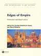Edges of Empire - Jocelyn Hackforth-Jones; Mary Roberts