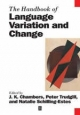 The Handbook of Language Variation and Change - J. K. Chambers; Peter Trudgill; Natalie Schilling-Estes