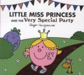 Little Miss Princess and the Very Special Party - Roger Hargreaves
