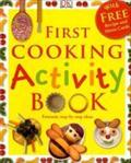 First Cooking Activity Book (First Activity) - Angela Wilkes