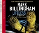 Lifeless, 5 Audio-CDs. In der Stunde des Todes, 5 Audio-CDs, engl. Version - Mark Billingham
