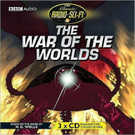 The War Of The Worlds (Classic Radio Sci-Fi) - H. G. Wells